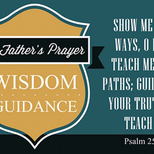 Pass It On – A Father's Prayer