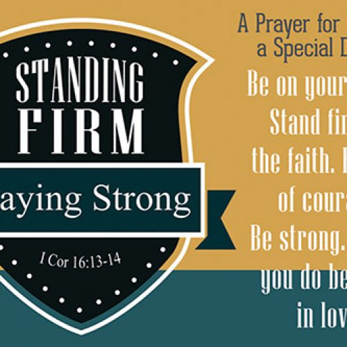 Pass It On – Standing Firm