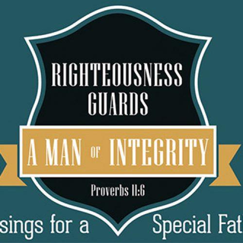 Pass It On – Man of Integrity