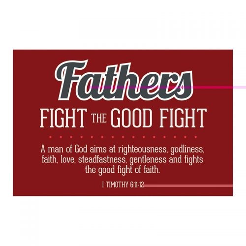 Pass-it-On – Fathers Fight the Good Fight