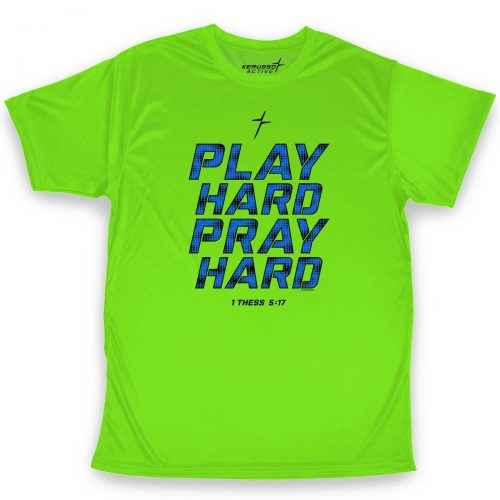 Play Hard Pray Hard