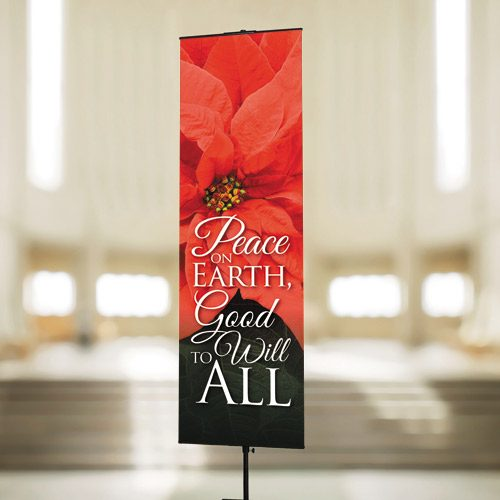 Peace on Earth-Good Will to All – Banner
