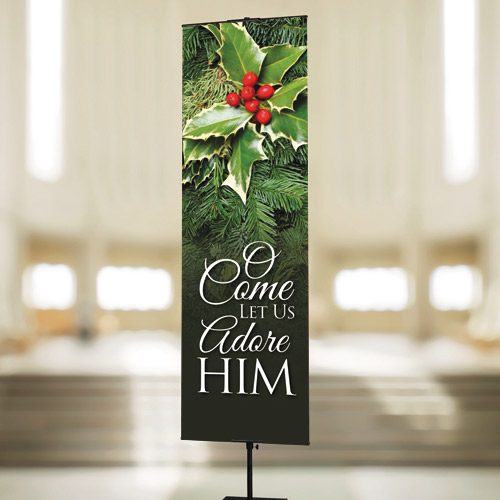 O Come Let Us Adore Him – Banner
